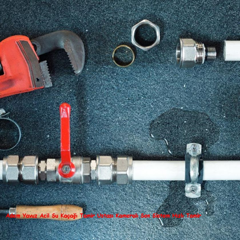 Adem Yavuz Acil Su Kaçağı Tamir Ustası Kameralı Son Sistem Hızlı Tamir