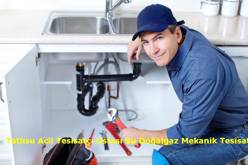 Tatlısu Acil Tesisatçı Ustası Su Doğalgaz Mekanik Tesisatçı Montaj Söküm Tadilat